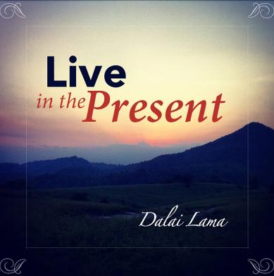 LiveinthePresent